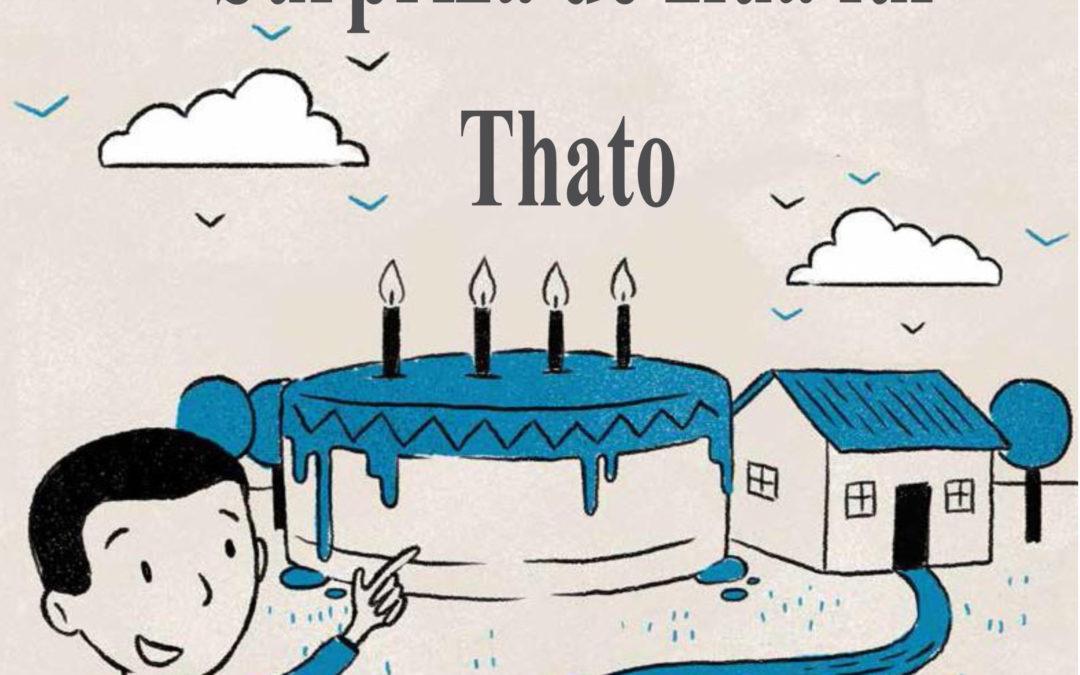 Surpriza de ziua lui Thato